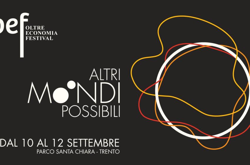 Torna a Trento l'OltrEconomia Festival